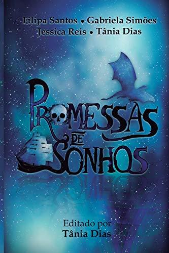 Promessas de Sonhos (Coletânea de contos, Band 1)