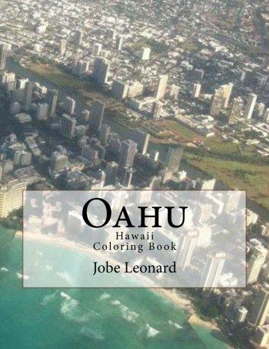 Oahu, Hawaii Coloring Book: Color Your Way Through Tropical Oahu, Hawaii