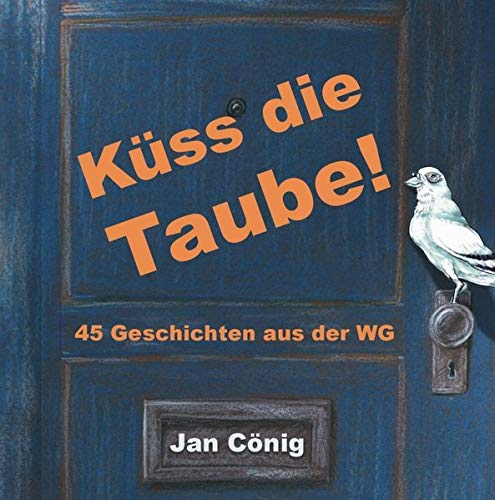 Küss die Taube Titelbild