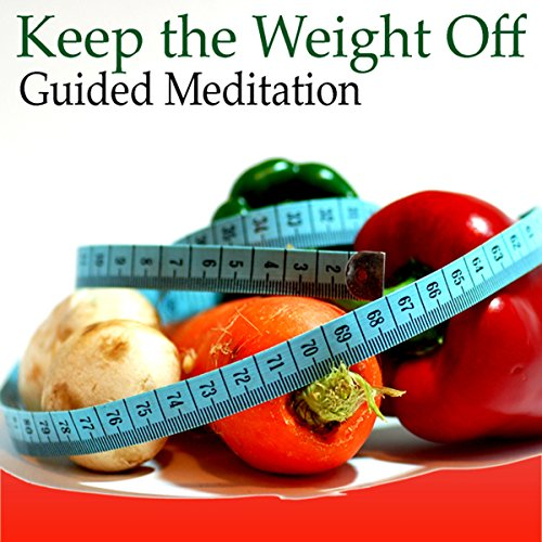 Guided Meditation to Keep the Weight Off audiobook cover art