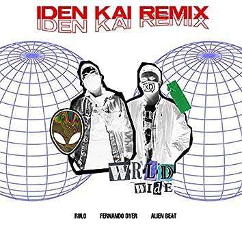 Wrldwide (feat. Rulo) [Iden Kai Remix] (Iden Kai Remix)