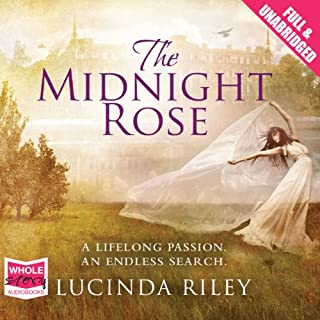 The Midnight Rose                   By:                                                                                                                                 Lucinda Riley                               Narrated by:                                                                                                                                 Anjana Srinivasan                      Length: 16 hrs and 42 mins     342 ratings     Overall 4.5