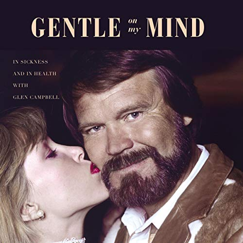 Gentle on My Mind Audiobook By Kim Campbell cover art