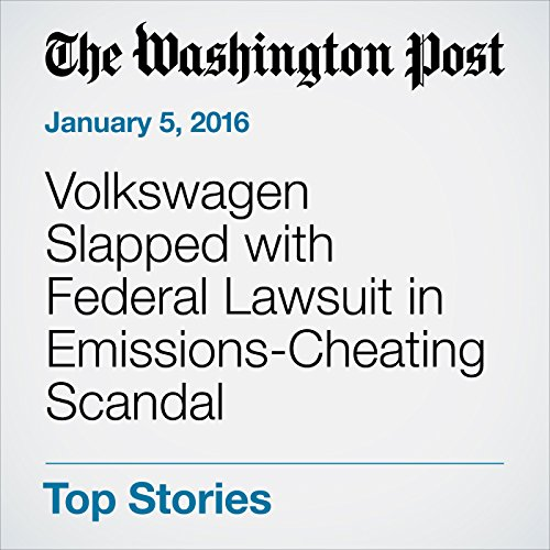 Volkswagen Slapped with Federal Lawsuit in Emissions-Cheating Scandal audiobook cover art