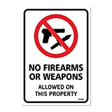 No Firearms Guns Or Weapons Allowed Sign, Large 10 X 7' Inch Vinyl Sticker, Indoor and Outdoor Use, Rust Free, UV Protected, Waterproof, Self Adhesive