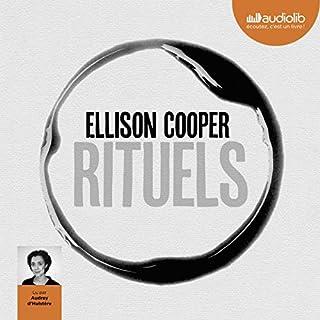 Rituels                   De :                                                                                                                                 Ellison Cooper                               Lu par :                                                                                                                                 Audrey d'Hulstère                      Durée : 11 h et 26 min     2 notations     Global 5,0