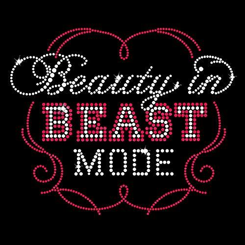 Beauty in Beast Mode Iron On Rhinestone Crystals and Rhinestuds T-Shirt Transfer by JCS Rhinestones