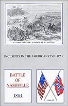 Battle of Nashville (Incidents in the American Civil War, 48) by John B. Hood (2001-05-30)