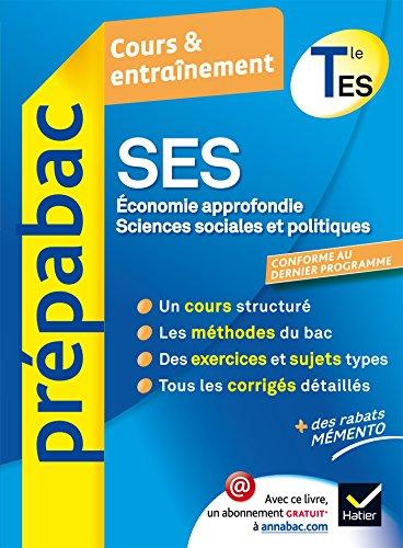SES Tle ES Spécifique & spécialités - Prépabac Cours & entraînement: SES, économie approfondie et sciences sociales et politiques