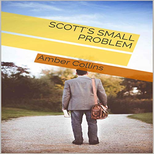 Scott's Small Problem Audiobook By Amber Collins cover art