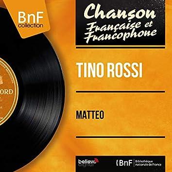 Matteo (feat. Pierre Spiers et son orchestre) [Mono Version]