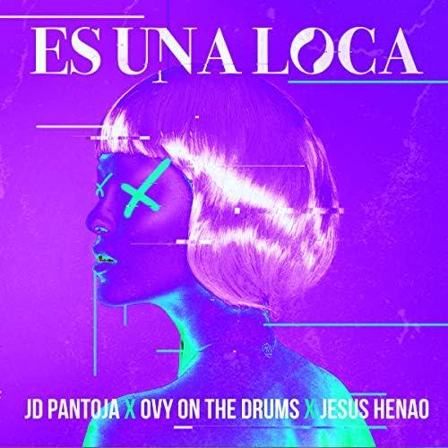 Jd Pantoja, Ovy On The Drums & Jesus Henao
