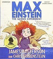 Max Einstein: The Genius Experiment (Max Einstein, 1)