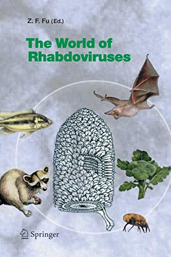 The World of Rhabdoviruses (Current Topics in Microbiology and Immunology, Band 292)