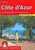 Côte d'Azur: Die schönsten Küsten- und Bergwanderungen. 45 Touren mit GPS-Tracks (Rother Wanderführer)
