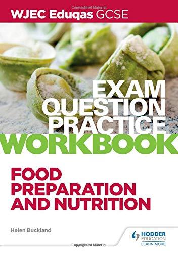 WJEC Eduqas GCSE Food Preparation and Nutrition Exam Question Practice Workbook