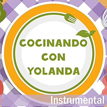 Cocinando Con Yolanda (Instrumental)