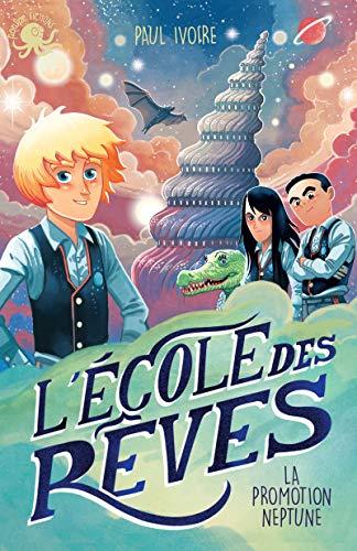 L'École des rêves - Lecture roman jeunesse fantastique - Dès 8 ans