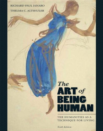The Art of Being Human: The Humanities as a Technique for...