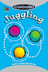 Image: Juggling, Dona Herweck Rice. Publisher: Teacher Created Resources; TRD edition (June 1, 1997)