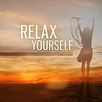 Relax Yourself – Calm Melody, Relax Lounge, Soothing Sounds to Relax, Nature Music, Relax Your Mind