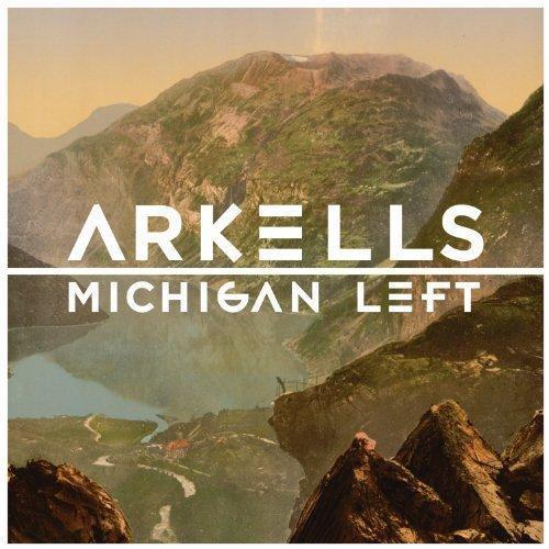 Arkells: Michigan Left [Vinyl LP] (Vinyl)