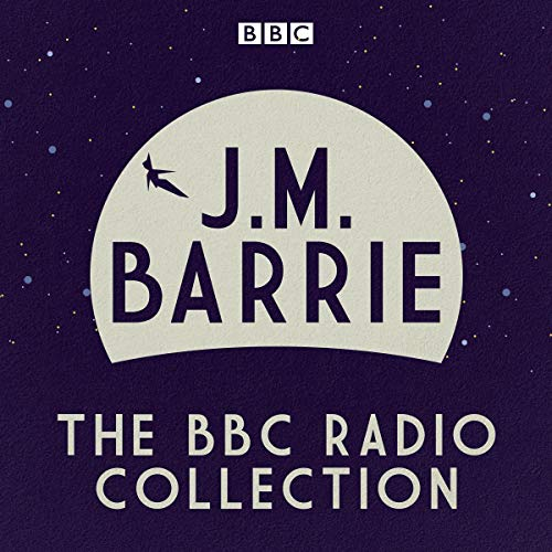 J. M Barrie     The BBC Radio Collection              De :                                                                                                                                 Sir James Matthew Barrie                           Durée : 9 h     Pas de notations     Global 0,0
