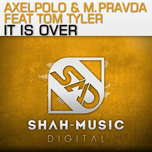 AxelPolo & M.Pravda feat. Tom Tyler