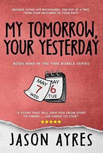 My Tomorrow Your Yesterday The Time Bubble Book 9 product image
