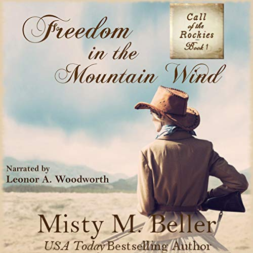 Freedom in the Mountain Wind audiobook cover art