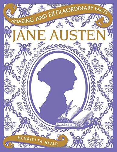 Jane Austen (Amazing and Extraordinary Facts)