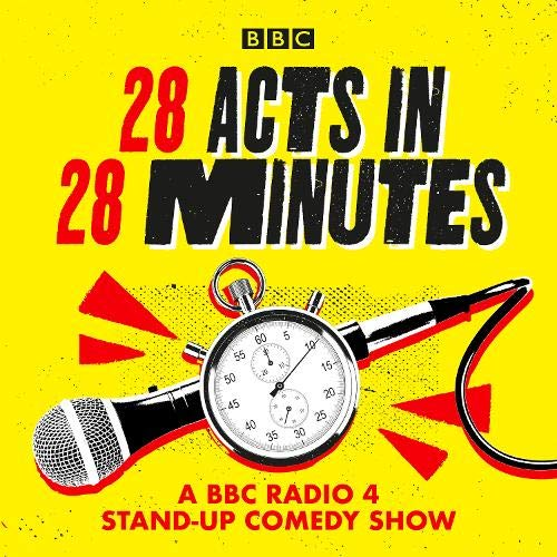 28 Acts in 28 Minutes – A BBC Radio 4 stand-up comedy show cover art