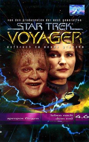 Star Trek Voyager 4.6: Apropos Fliegen/Leben nach dem Tod