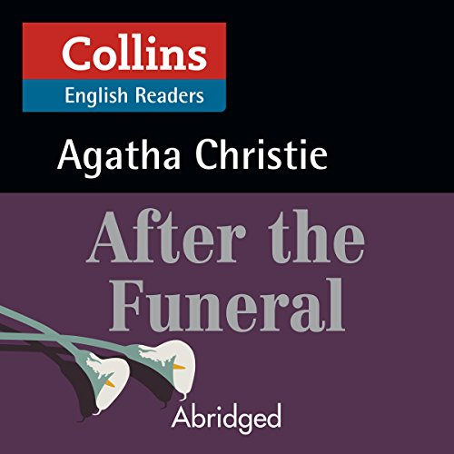 After the Funeral: B2 (Collins Agatha Christie ELT Readers) audiobook cover art