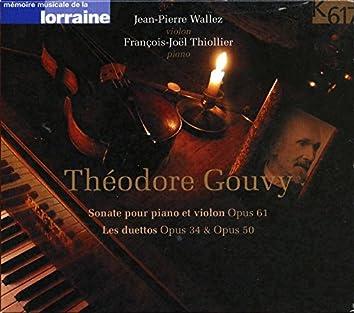 Gouvy: Violin Sonata, Op. 61 & Duets, Opp. 34 & 50