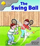 Oxford Reading Tree: Stage 1: Biff and Chip Storybooks: the Swing Ball