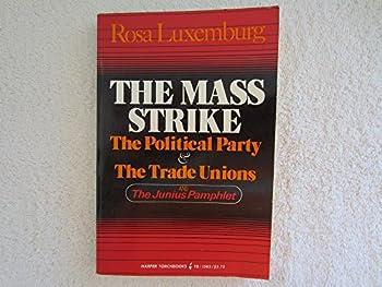 The Mass Strike - Book #13 of the Cuadernos de Pasado y Presente