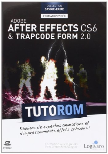 Tutorom Adobe After Effects CS6 &Trapcode Form 2.0 (CD-ROM)