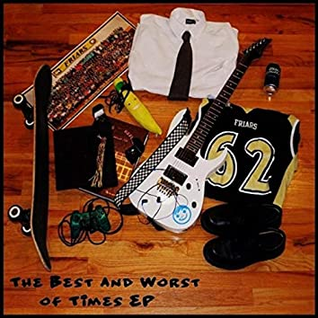 The Best and Worst of Times EP