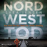Nordwesttod Hörbuch