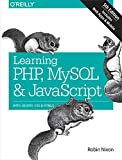 Learning PHP, MySQL & JavaScript: With jQuery, CSS & HTML5 (Learning PHP, MYSQL, Javascript, CSS & HTML5) (English Edition)