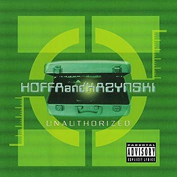 Hoffa and Kazynski Unauthorized