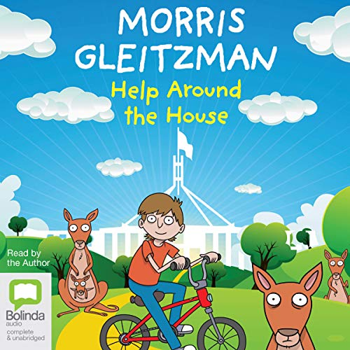 Help Around the House                   De :                                                                                                                                 Morris Gleitzman                               Lu par :                                                                                                                                 Morris Gleitzman                      Durée : 4 h et 2 min     Pas de notations     Global 0,0