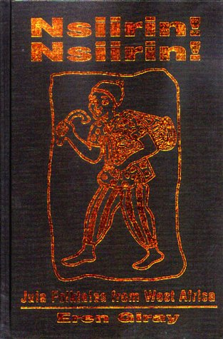 Nsiirin! Nsiirin!: Jula Folktales from West Africa (African Historical Sources)