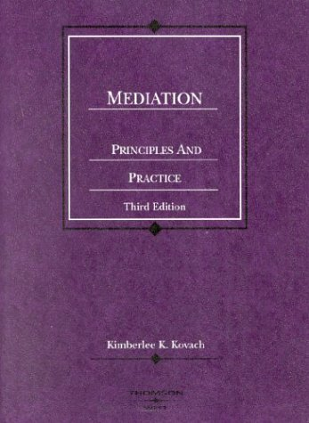 Mediation, Principles and Practice, 3d (Coursebook)
