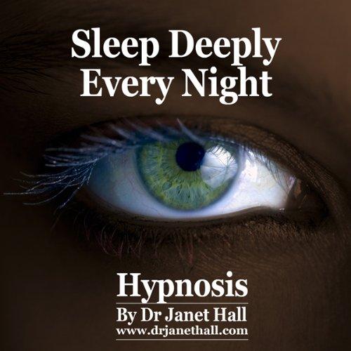 Sleep Deeply Every Night (Hypnosis) cover art