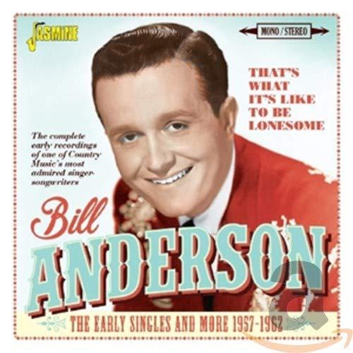 That's What It's Like To Be Lonesome (The Early Singles & More 1957 - 62)