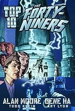 Top Ten: The Forty-Niners (Top 10)