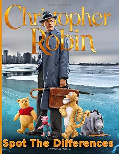 Christopher Robin Spot The Difference: Relaxing Christopher Robin Spot-the-Differences Activity Books For Kid And Adult