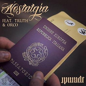 Nostalgia (feat. Truth & Orco)